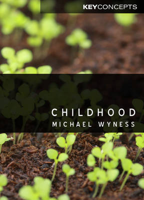 Childhood - Key Concepts (Hardback)