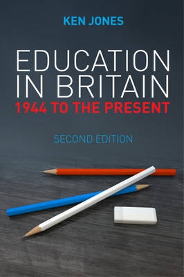 Education in Britain: 1944 to the Present (Paperback)