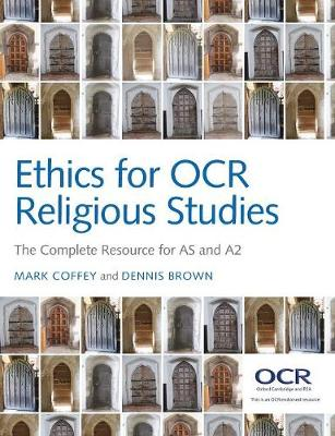 Ethics for OCR Religious Studies: The Complete Resource for AS and A2 (Paperback)