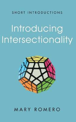 Introducing Intersectionality - Short Introductions (Hardback)