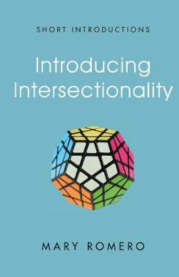 Introducing Intersectionality - Short Introductions (Paperback)