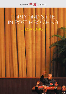 Party and State in Post-mao China - China Today (Hardback)