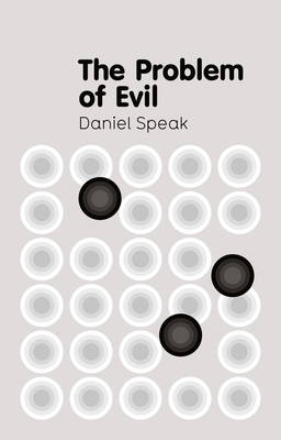 The Problem of Evil - Polity Key Concepts in Philosophy (Paperback)