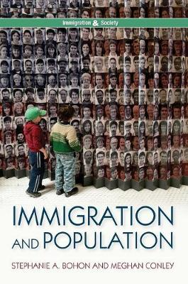 Immigration and Population - Immigration and Society (Hardback)