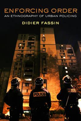 Enforcing Order: An Ethnography of Urban Policing (Paperback)