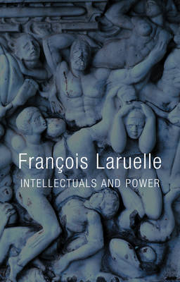 Intellectuals and Power (Hardback)