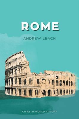 Rome - Cities in World History (Hardback)