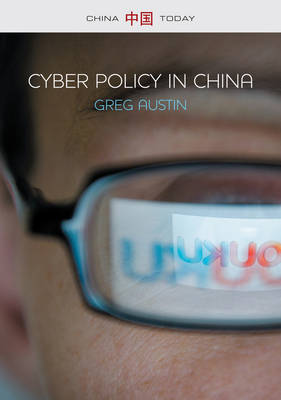Cyber Policy in China - China Today (Paperback)