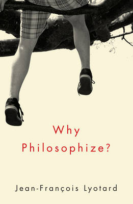 Why Philosophize? (Paperback)