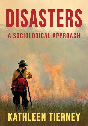 Disasters: A Sociological Approach (Hardback)