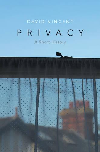 Privacy: A Short History (Paperback)
