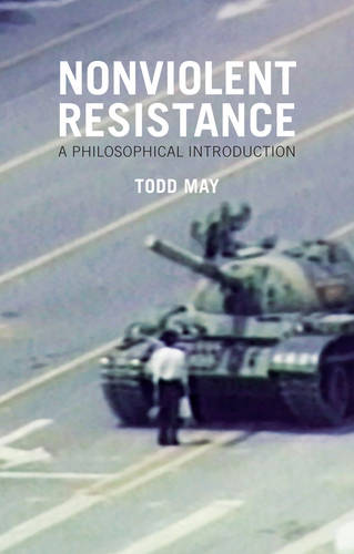 Nonviolent Resistance: A Philosophical Introduction (Hardback)