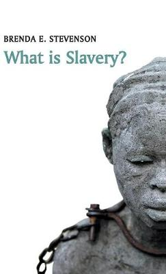 What is Slavery? - What is History? (Hardback)