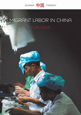 Migrant Labor in China - China Today (Paperback)