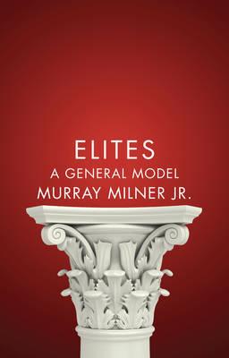 Elites: A General Model (Hardback)