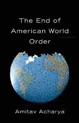 The End of American World Order (Paperback)