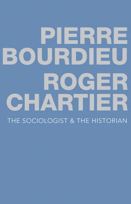 The Sociologist and the Historian (Hardback)