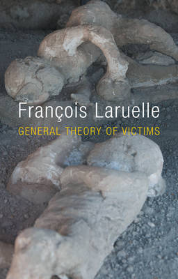 General Theory of Victims (Paperback)