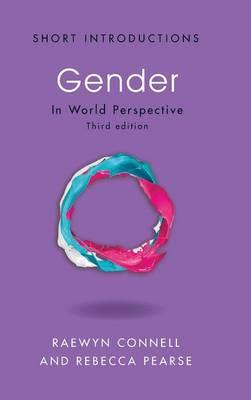 Gender: In World Perspective - Short Introductions (Hardback)