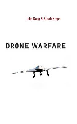 Drone Warfare - War and Conflict in the Modern World (Hardback)