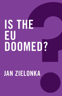 Is the EU Doomed? - Global Futures (Paperback)