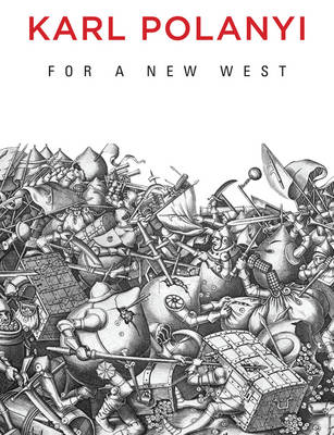 For a New West: Essays, 1919-1958 (Hardback)