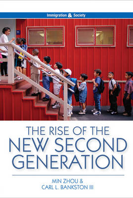 The Rise of the New Second Generation - Immigration and Society (Hardback)