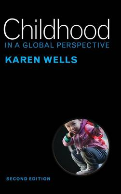 Childhood in a Global Perspective (Hardback)