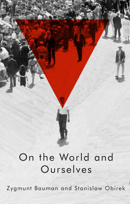 On the World and Ourselves (Hardback)