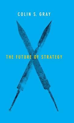 The Future of Strategy (Hardback)