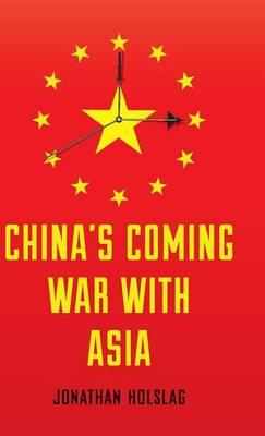China's Coming War with Asia (Hardback)