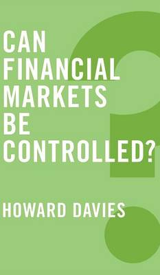 Can Financial Markets be Controlled? - Global Futures (Hardback)