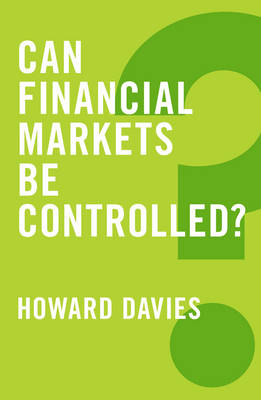 Can Financial Markets be Controlled? - Global Futures (Paperback)