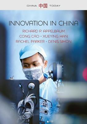 Innovation in China: Challenging the Global Science and Technology System - China Today (Hardback)