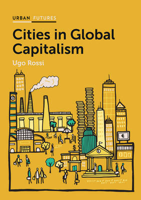 Cities in Global Capitalism (Hardback)