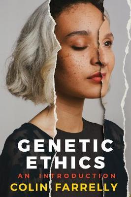Genetic Ethics: An Introduction (Hardback)