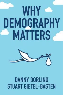 Why Demography Matters (Hardback)