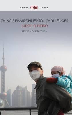 China's Environmental Challenges - China Today (Hardback)