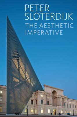 The Aesthetic Imperative - Writings on Art (Hardback)