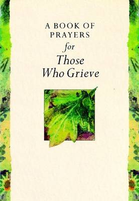 A Book of Prayers for Those Who Grieve - Remembering S. (Hardback)