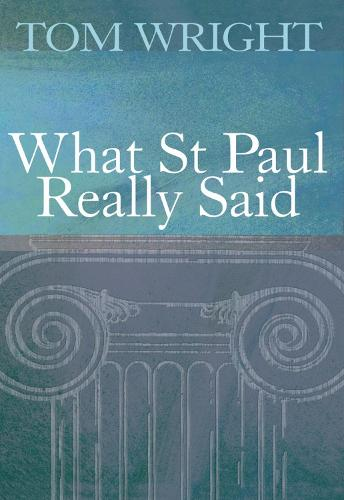 What St Paul Really Said (Paperback)