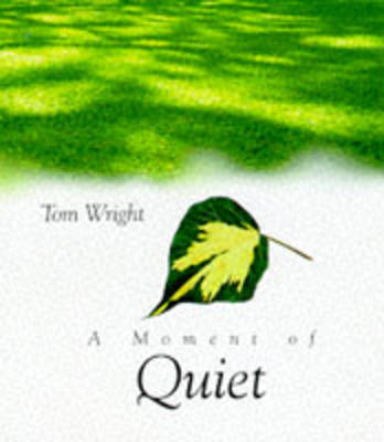 A Moment of Quiet - Moments Minis (Hardback)