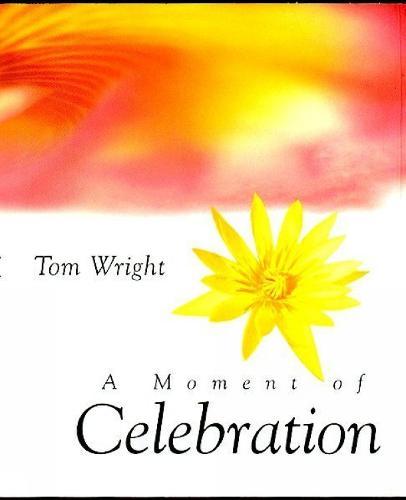 A Moment of Celebration - Moments Minis (Hardback)
