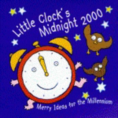 Little Clock's Midnight 2000 (Paperback)