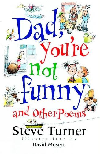 Dad, You're Not Funny and Other Poems (Paperback)