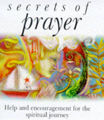 Secrets of Prayer - Secrets of... (Paperback)