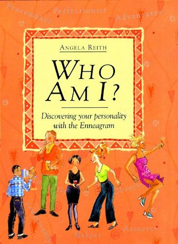 Who Am I?: Discovering your personality with the Enneagram (Hardback)