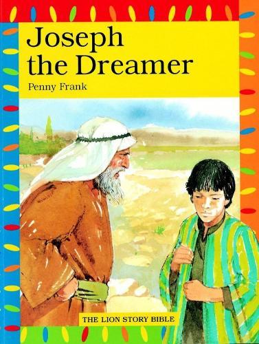 Joseph the Dreamer - The Lion Story Bible (Paperback)