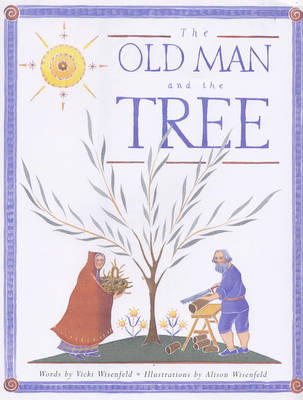 The Old Man and the Tree (Hardback)