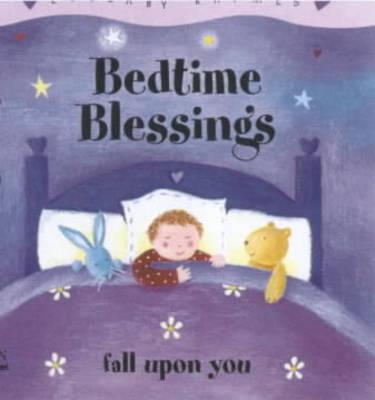 Bedtime Blessings - Lullabies (Hardback)